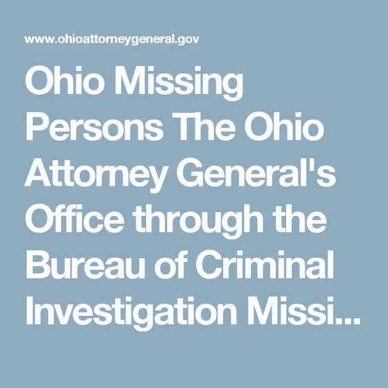 Ohio Missing Persons The Ohio Attorney General's Office through ...