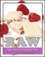 Raw Recipes with Raw Dessert Recipes and Raw Chocolate Recipes: Chia Recipes - Easy Raw Recipes
