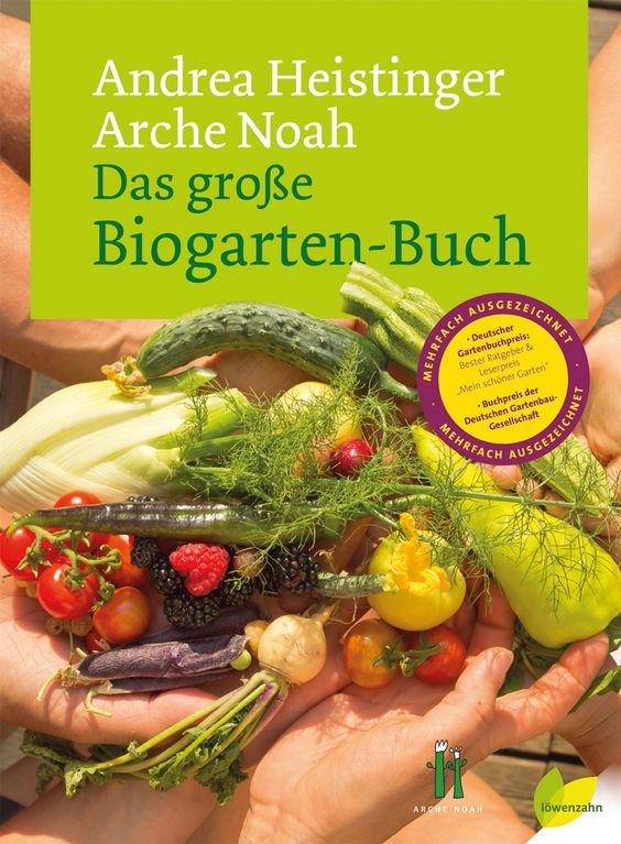 Das preisgekrönte und umfassende Standardwerk zum Thema Biogarten von Andrea Heistinger und dem Verein Arche Noah! Alles, was Ihr für Euren Biogarten benötigt!