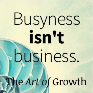 The Art of Growth: Maximize your impact. Minimize your effort.