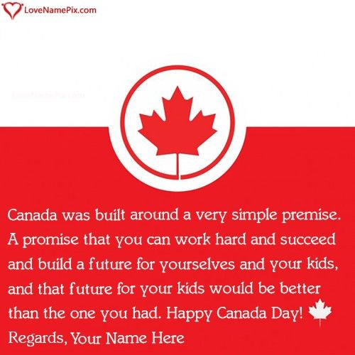 Quotes About Canadas Independence From Britain With Name Happy Canada Day Independence Day Quotes Images For Facebook Profile