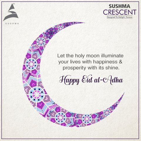 """""""Eid Ul Adha is Eid of penance and responsibility of Allah's requests. May Allah favor us with the same in all circles of life."""" Happy Eid Ul-Adha to all of you. #EidMubaarak #EidulAdha2016 #SushmaBuildtech #Chandigarh"""