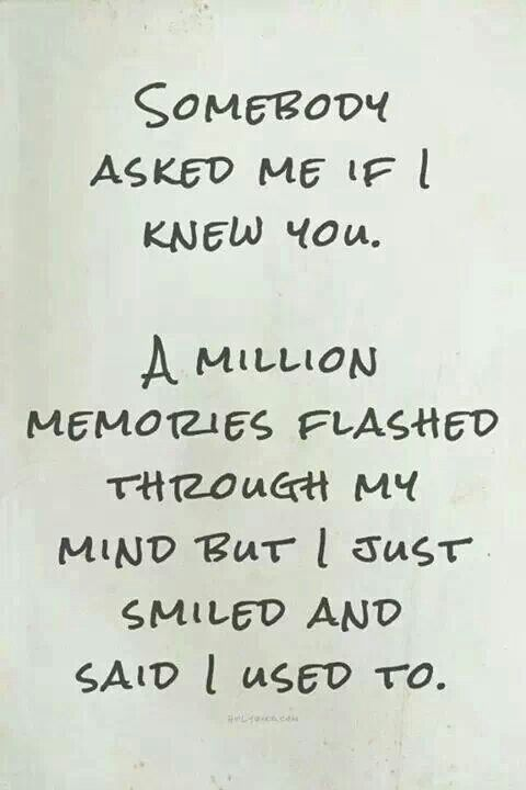 I used to
