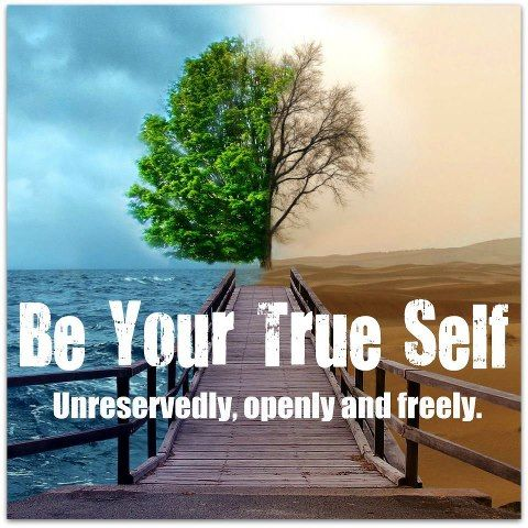 be your true self