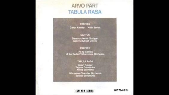 Arvo Part - Tabula Rasa (Full Album)
