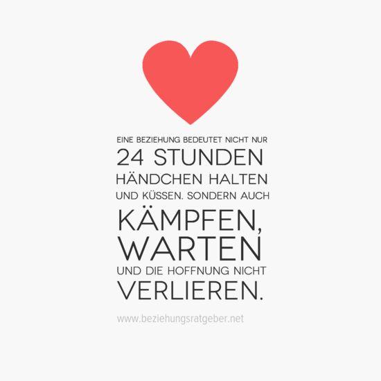 Eine #Beziehung bedeutet nicht nur 24 stunden #Händchen zu halten und küssen. Sondern auch # ...