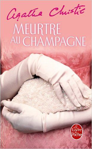Amazon.fr - Meurtre au champagne - Agatha Christie - Livres