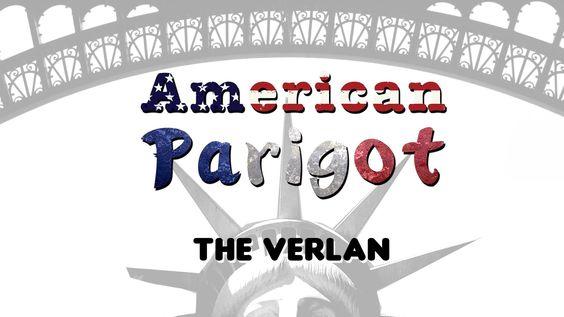 The Verlan - Le Verlan - American Parigot