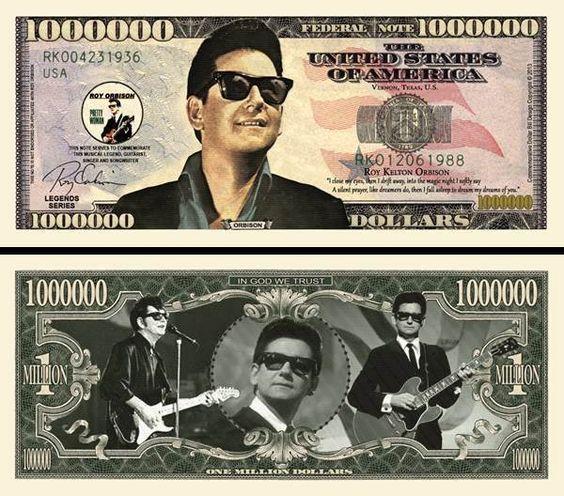 Roy Orbison Million Dollar Novelty Money