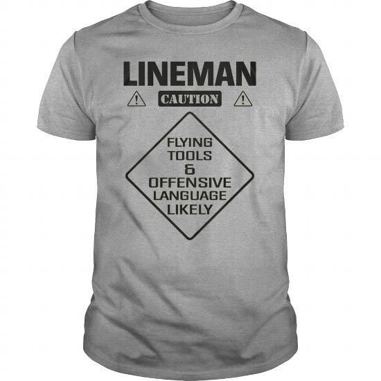 LINEMAN CAUTION FLYING TOOLS T Shirts, Hoodies Get it now - courtesy clerk