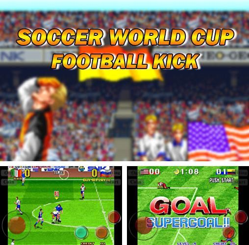 Soccer World Cup Football Kick Hack Cheats Android And Ios Soccer World World Cup Football