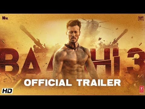 Baaghi 3 Official Trailer Tiger Shroff Shraddha Riteish Sajid Nadiadwala Ahmed Khan 6th March Youtube Download Movies Tiger Shroff Hindi Movies