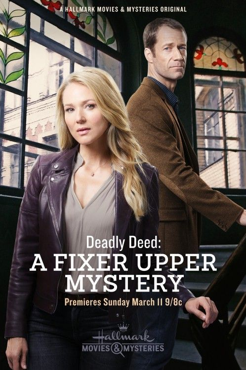 Movie Review Deadly Deed A Fixer Upper Mystery Hallmark Mysteries Hallmark Movies Movies