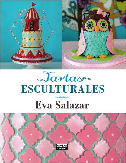 Tartas esculturales, de Eva Salazar