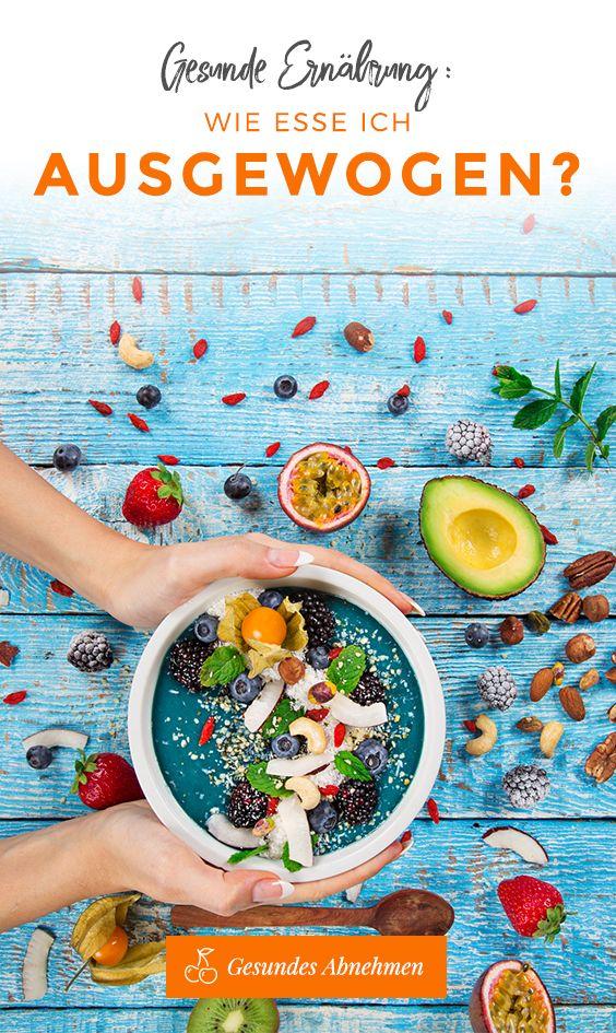 ausgewogene gesunde ernährung abnehmen