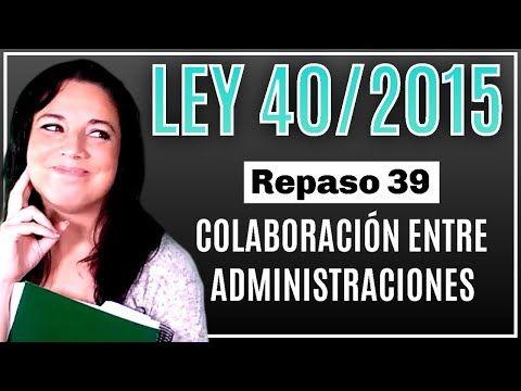 Ley 40 2015 De 1 De Octubre De Régimen Jurídico Del Sector Público Youtube Estudiar Oposiciones Ley Oposicion