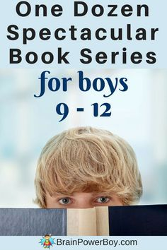 Looking for series books for 9 - 12 year old boys? This list has some really good books to get (and keep) your boys reading. One dozen exciting series they are sure to enjoy.