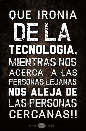 Que ironía de la tecnología