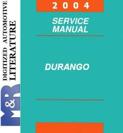 2004 Dodge Durango Original Service Manual PDF format suitable for Windows XP, Vista, 7 , DOWNLOAD