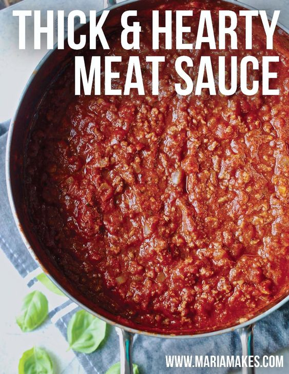Thick & Hearty Meat Sauce — Maria Makes | Wholesome, Simple Recipes for Every Day