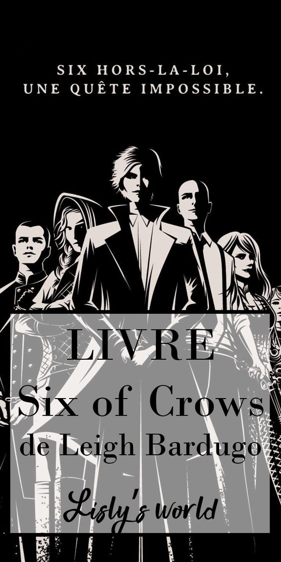 3 raisons de lire Six of Crows