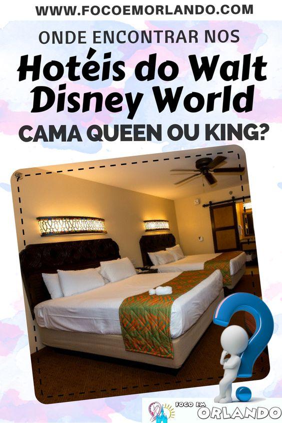 Quais hotéis da Disney tem cama Queen ou King?