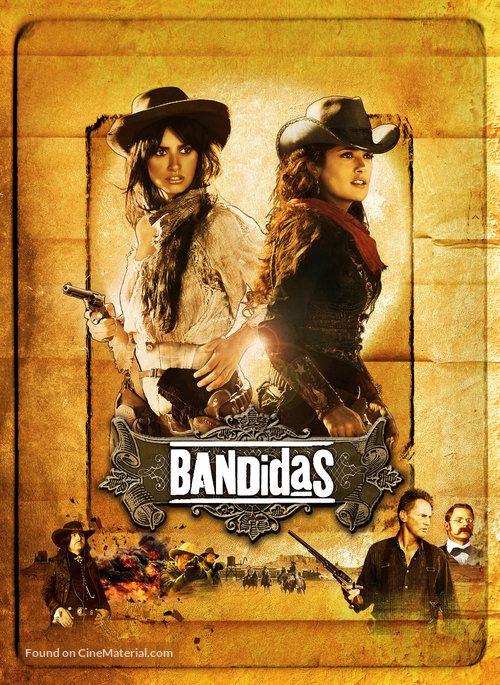 Bandidas Bandidas 2006 U S Movie Poster 15a Carteles De Cine Poster De Cine Peliculas Cine