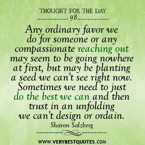 Image from http://www.verybestquotes.com/wp-content/uploads/2013/04/compassion-quotes-giving-quotes-thought-for-the-day.jpg.