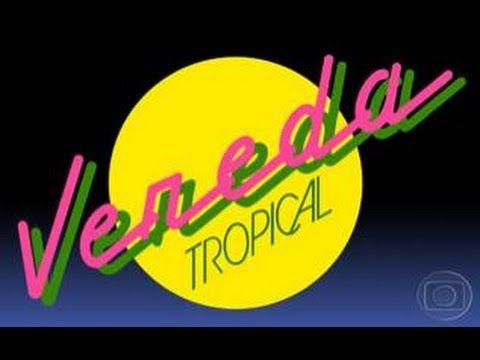 Vereda Tropical Capitulo 02 Youtube Novelas Novelas