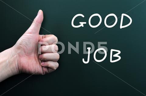 Thumb Up With Good Job Written On A Blackboard Stock Photos Ad
