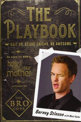 The Playbook: Suit Up. Score Chicks. Be Awesome di Barney Stinson, http://www.amazon.it/dp/1849832498/ref=cm_sw_r_pi_dp_FiI9sb12EJAJR