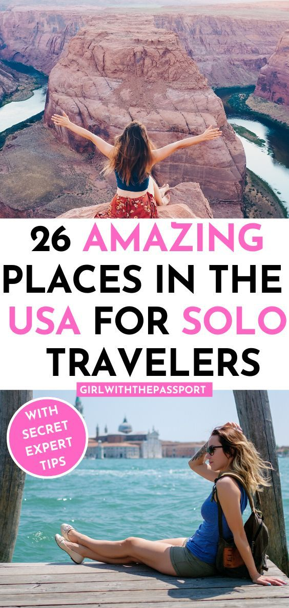 The 26 Best Places To Travel Alone In The Us Best Places To Travel Travel Alone Places To Travel