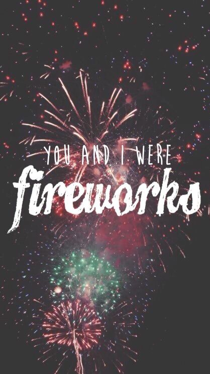You and I were fireworks Fall out boy fourth of july Wallpaper, iphone, 5s, background #wallpaper #iphone #5s #background