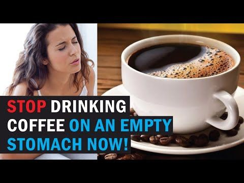 Stop Drinking Coffee On An Empty Stomach Now Youtube Coffee Drinks Stop Drinking Juice Smoothie