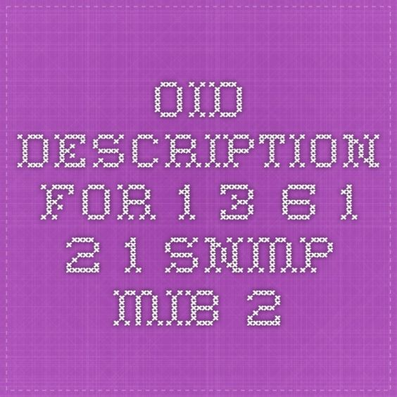 OID description for 1.3.6.1.2.1 - SNMP MIB-2