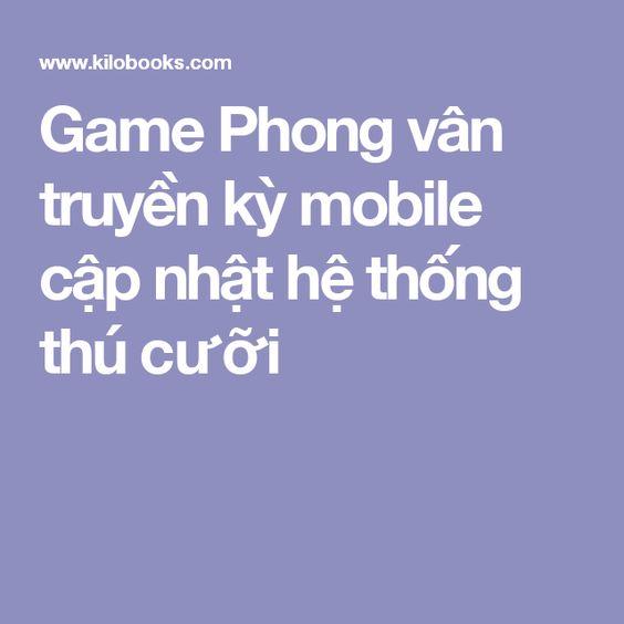 Game Phong vân truyền kỳ mobile cập nhật hệ thống thú cưỡi