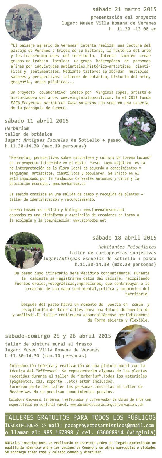 http://pacaproyectosartisticos.com/living-landscape/proyectos-en-curso/el-paisaje-agrario-de-veranes/EN ABRIL INICIAN LOS #WORKSHOPS!ciclo de talleres, Interpretación del paisaje a través de la practica artística. proyecto #ELPAISAJEAGRARIODEVERANES.