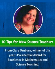 """Clare Ornburn has been an educator for more than 20 years and has spent the last 10 years teaching fourth grade at Ashaway Elementary School in the Chariho School District.  Here are """"10 Tips for New Science Teachers."""""""