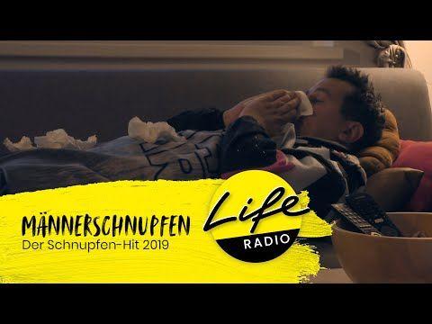 Life Radio Mannerschnupfen Song Youtube Schnupfen Youtube Gesang