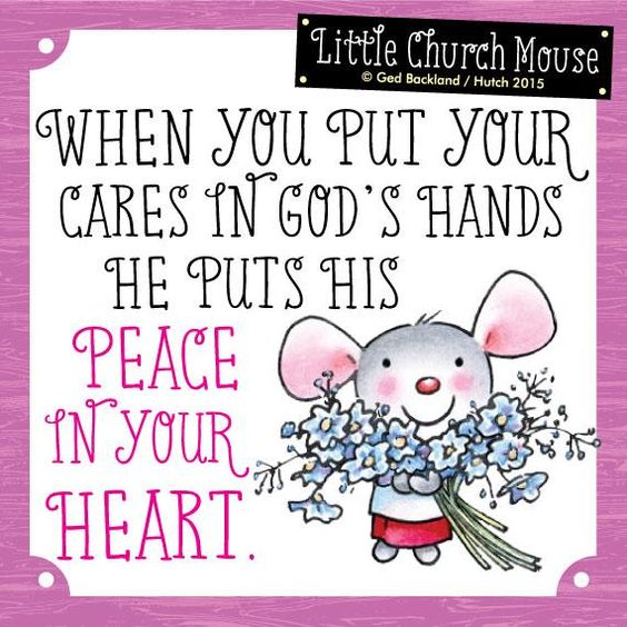 Where are you putting your worries today?  #LittleChurchMouse: