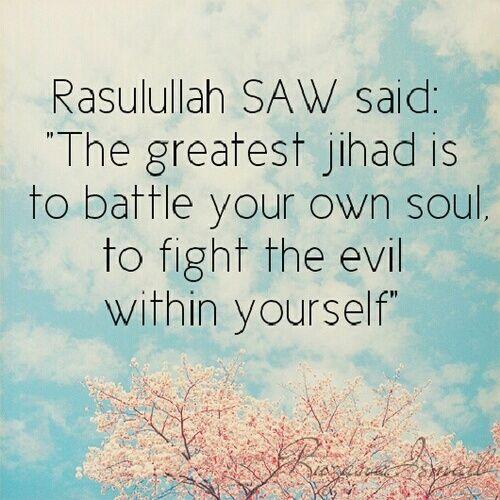 The greatet Jihad..#Hadith https://www.google.com.eg/search?q=children+and+tv&es_sm=119&source=lnms&tbm=isch&sa=X&ved=0CAcQ_AUoAWoVChMI2u6yl_nxyAIViD0PCh3QmgpD&biw=1280&bih=657