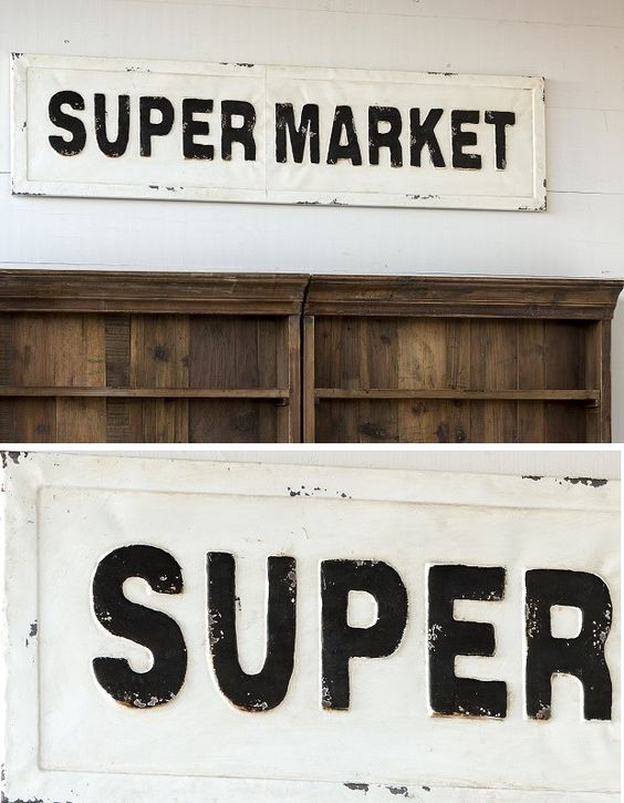 """You know how everyone """"shops"""" my pantry.....this needs to go above the door. :0 Embossed Supermarket Sign"""