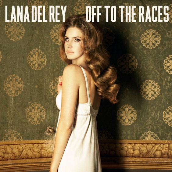 Lana Del Rey – Off to the Races (single cover art)