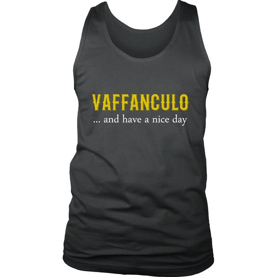 Vaffanculo... and have a nice day Italian Tank Top