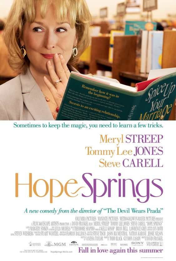 """Hope Springs"" starring Meryl Streep, Tommy Lee Jones, and Steve Carell hits theaters this August!"