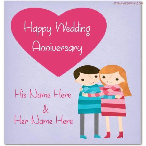 Romantic Wedding Anniversary Wish Card Couple Name Image My Name Wedding Anniversary Wishes Wedding Anniversary Greeting Cards Happy Birthday Invitation Card