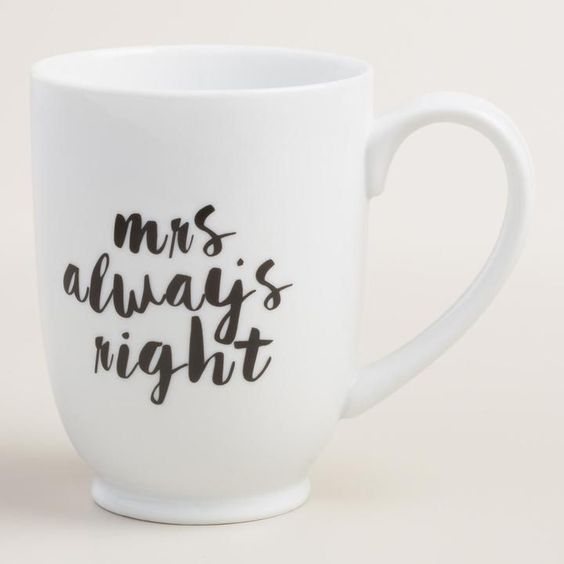 Mrs. Always Right Mug $5.99