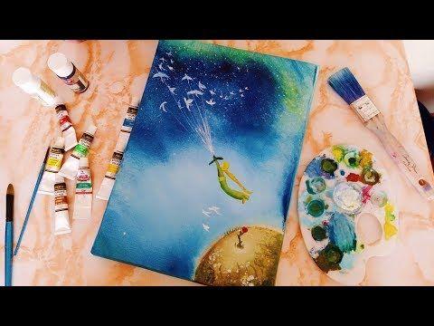 Guaj Boya Calismasi Kucuk Prens Tuval Calismasi Youtube Sanatsal Resimler Cizimler Tuval Sanati