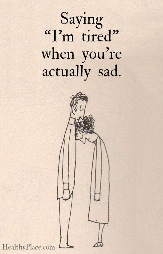 """Depression quote: Saying """"I'm tired"""" when you're actually ..."""