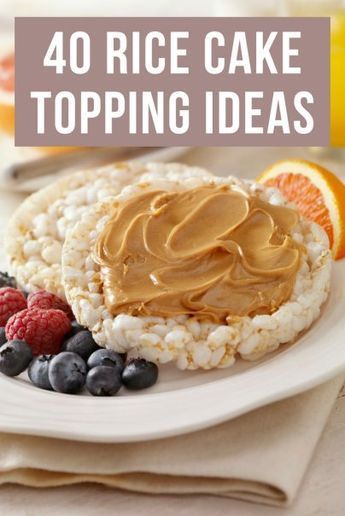40 Rice Cake Topping Ideas
